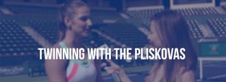 Twinning with the Pliskova Sisters