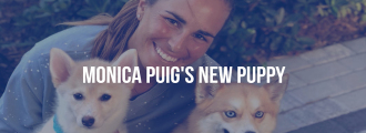 Monica Puig's Home Has Gone To The Dogs